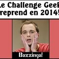<b>Challenge</b> <b>Geek</b> 2014 - c'est reparti !!!