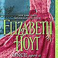 Once Upon a Moonlit Night ❉❉❉ <b>Elizabeth</b> <b>Hoyt</b>