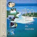 guide des 100 plus belles plages