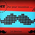 Diy:idée minute spécial st valentin .... for your mister lover ....