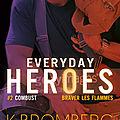Everyday heroes 2 - Combust de K. Bromberg