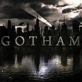 Gotham - Saison 1 Episode 1 - Critique