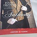 La chronique des bridgerton, tome 2: anthony -julia quinn.