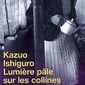 Lumière pâle sur les collines ; kazuo ishiguro