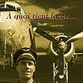 La be 707, ses nouallahs, ses pistes et le pilote pestre formé sur la be 707 en 1943