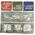 Dizzy Gillespie & James Moody with Gil Fuller- 1965 - Dizzy Gillespie & James Moody with Gil Fuller (Blue Note)