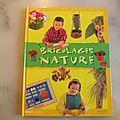 <b>Bricolages</b> nature pour les enfants de 5 à 8 ans