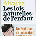 Les lois naturelles de l'enfant de <b>Céline</b> <b>Alvarez</b>