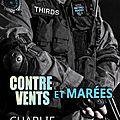 Thirds, tome 1 : contre vents et marées - charlie cochet