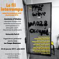 Journées de discussion autour du mouvement nuit debout, le fil interrompu, à l'université paris 8, les 25 et 26 janvier