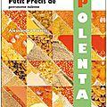 A la une : parution du Petit Précis de Polenta