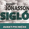 75 année 4/ Ragnar Jonasson et