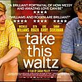 [Critique DVD] Take this Waltz