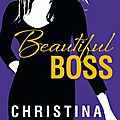 Beautiful boss > christine lauren