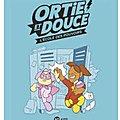 Élodie Shanta - « Ortie et Douce, l'école des pouvoirs »