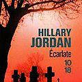 Ecarlate de hillary jordan