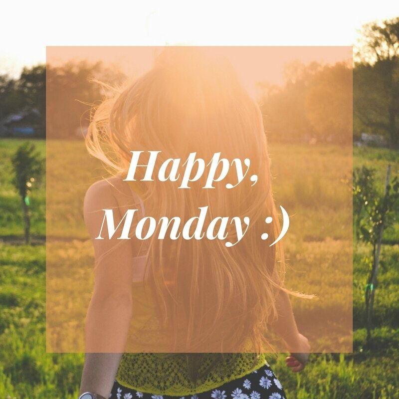 Happy, Monday _)