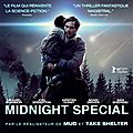 [critique] (7/10) midnight special par matthieu eb.