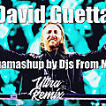 David Guetta - Megamashup by Djs From <b>Mars</b>