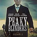 DESCENTE EN ENFER (Peaky Blinders - <b>saison</b> <b>3</b>)