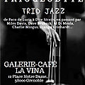 TRIOGLODYTES, trio <b>jazz</b>, à la Vina