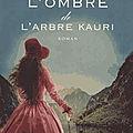 A l'ombre de l'arbre Kauri (Lizzie et Michael tome 2) ❉❉❉ Sarah <b>Lark</b>