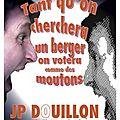 JP DOUILLON À GAP !
