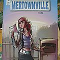 Mertownville - tome 1 : lydia
