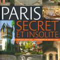 <b>Paris</b> secret et <b>insolite</b>