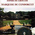 Marquise de condorcet de retour...