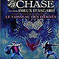 Magnus chase et les dieux d'asgard, tome 3 : le vaisseau des damnés, de rick riordan