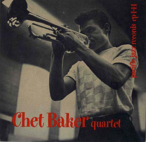 Chet Baker Quartet - 1954 - Chet Baker Quartet (Pacific Jazz)