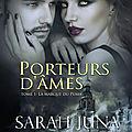 Porteurs d'âmes Tome 1 - La marque du puma de Sarah Juna
