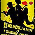 Leblond, la pute et l'homme-enfant - René W. Milly