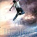 <b>Let</b> <b>the</b> <b>sky</b> <b>fall</b>, tome 2: <b>Let</b> <b>the</b> storm break