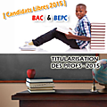 MENET/DECO/INSCRIPTION <b>CANDIDATS</b> <b>LIBRES</b>[ BAC - BEPC ] -SESSION 2015I