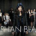 Coup de coeur #2 - orphan black