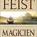 La guerre de la faille t.2 : magicien, le mage de raymond e. feist