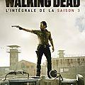 Samedi, c'est série - the walking dead, saison 3