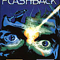 Test de Flashback (<b>1993</b>) - Jeu Video Giga France