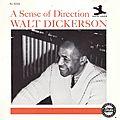 Walt Dickerson - 1961 - Sense Of Direction (New Jazz)