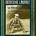 <b>Détective</b> <b>Lautrec</b>