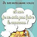Je suis musulmane voilée de Marie-<b>Odette</b> Pinheiro