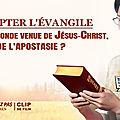 Accepter <b>l</b>'<b>Évangile</b> et la seconde venue de Jésus-Christ, est-ce de <b>l</b>'apostasie ?