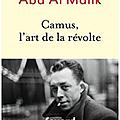 <b>Albert</b> <b>Camus</b>-Abd Al Malik : L'art de la révolte