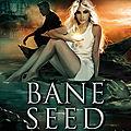 Andre,Fanny - <b>Bane</b> Seed 4 - Mort sur la lande