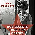 Lara Prescott - « Nos secrets trop bien gardés »