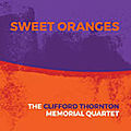 The Clifford Thornton Memorial Quartet : Sweet Encores (Not Two, 2018)