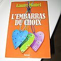 L'embarras du <b>choix</b> - Laure Manel
