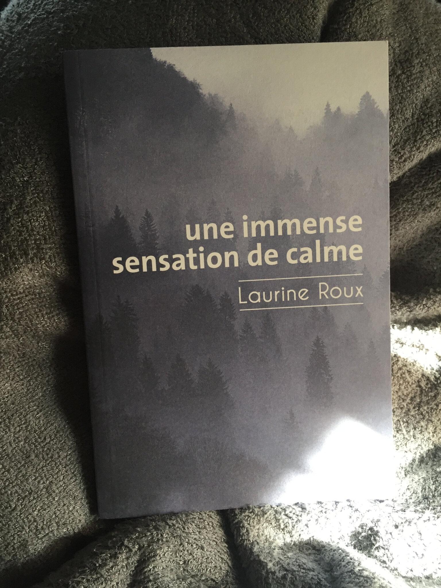 « Une immense sensation de calme » de Laurine Roux